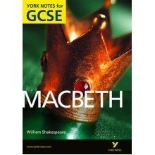Macbeth: York Notes for Gcse (grades A*-g) 2010