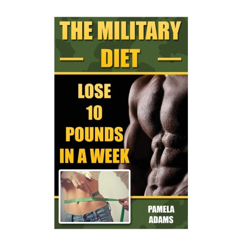 The Military Diet: Lose 10 Pounds In A Week