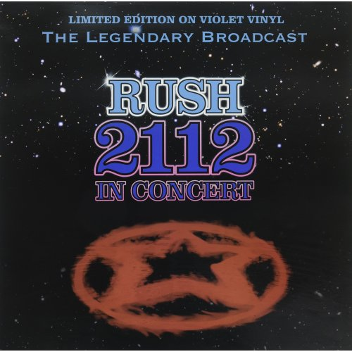 Rush - 2112 In Concert [LIMITED EDITION ON VIOLET VINYL]