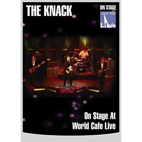 The Knack - On Stage At World Cafe Live [2007] [DVD] [2006] [DVD]