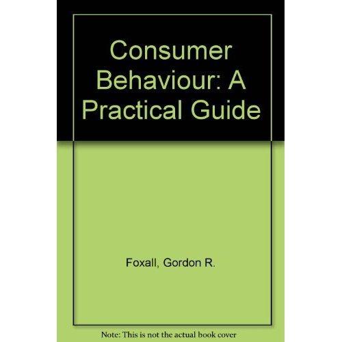 Consumer Behaviour: A Practical Guide