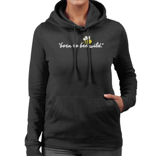 Born To Bee Wild Women's Hooded Sweatshirt