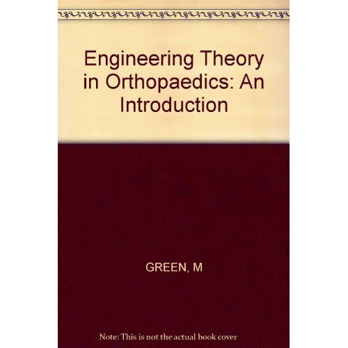 Engineering Theory in Orthopaedics: An Introduction
