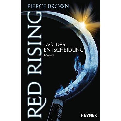 Red Rising - Tag der Entscheidung: Roman
