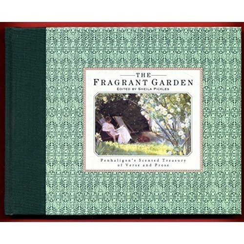 Penhaligon's Fragrant Garden (penhaligon's Scented Treasury of Verse & Prose)