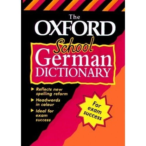 The Oxford School German Dictionary (bilingual Dictionary)