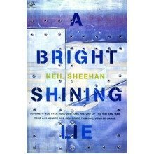 A Bright, Shining Lie