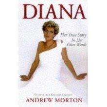 Diana: Her True Story (diana Princess of Wales)
