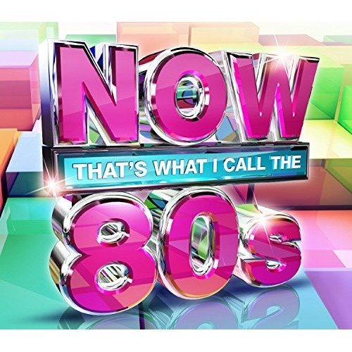 Now That's What I Call the 80s | Compilation CD