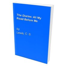 The Diaries: All My Road Before Me