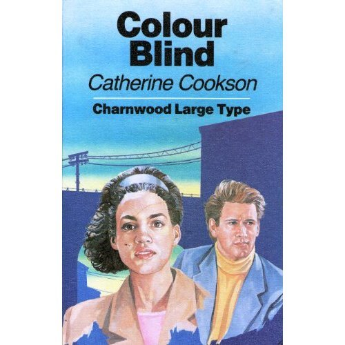 Colour Blind (Charnwood Library)