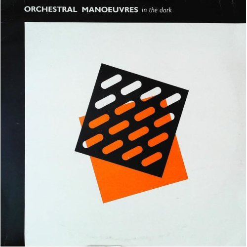 Orchestral Manoeuvres In The Dark , Orchestral Manoeuvres In The Dark