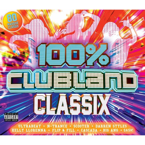 100% Clubland Classix | Compilation CD