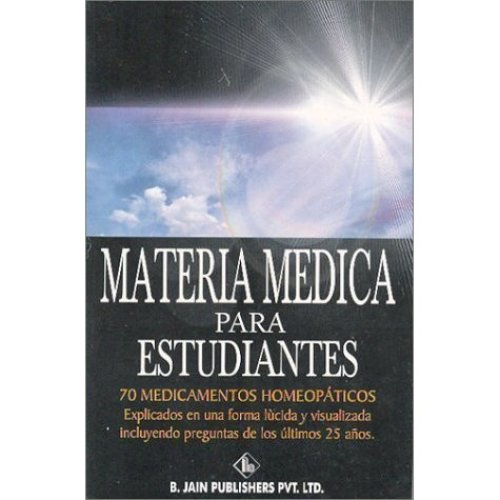 Materia Medica Para Estudiantes [Paperback] [Jun 01, 1999] Kinra, Rita