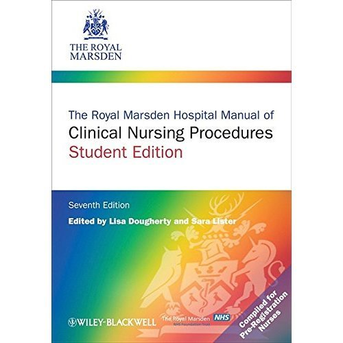 The Royal Marsden Hospital Manual of Clinical Nursing Procedures (Student Edition)