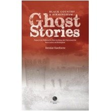 Black Country & Birmingham Ghost Stories