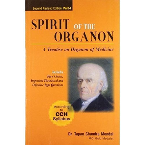 Spirit of the Organon, 3rd Rev. Ed. - Vol.1 (Includes Flow Charts, Important