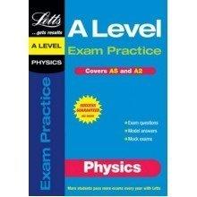 A Level Exam Practice: Physics (as/a2 Exam Practice)