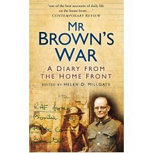 Mr Brown's War: A Diary from the Home Front