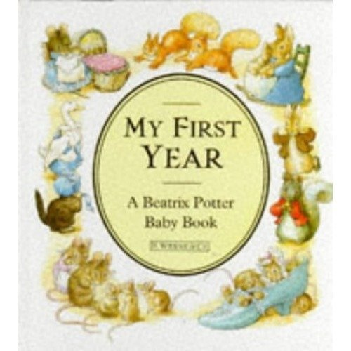 My First Year: a Beatrix Potter Baby Book