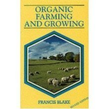 Organic Farming and Growing: a Guide to Management