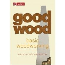 Collins Good Wood - Basic Woodworking: What Every First-time Woodworker Needs to Know