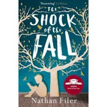 The Shock of the Fall | Nathan Filer The Shock of The Fall