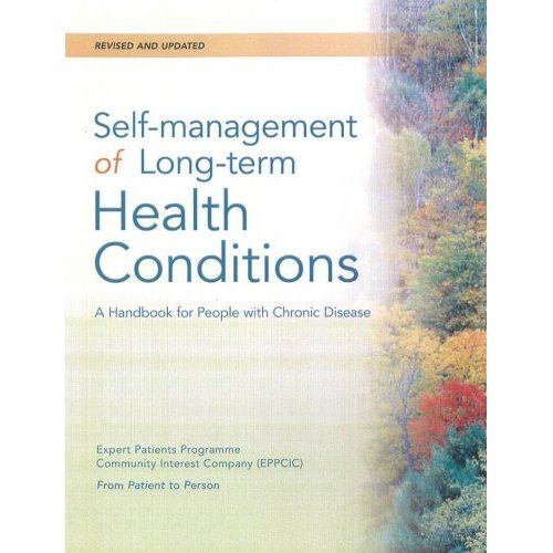 Self-Management of Long-Term Health Conditions: A Handbook for People with Chronic Disease: Revised & Updated Edition
