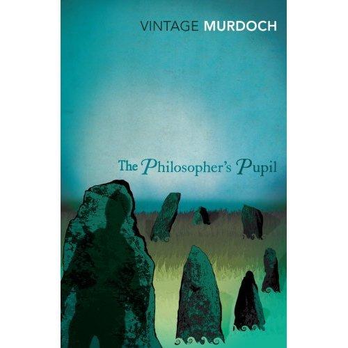 The Philosopher's Pupil (Vintage Classics)