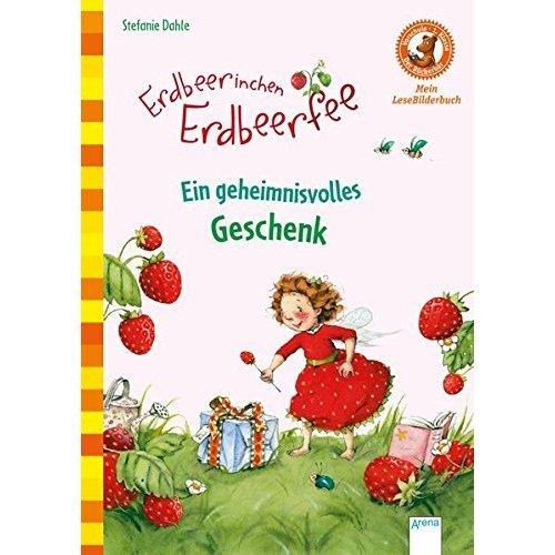 Erdbeerinchen Erdbeerfee. Ein geheimnisvolles Geschenk: Der Bücherbär: Mein LeseBilderbuch
