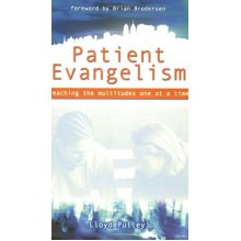 Patient Evangelism: Reaching the Multitudes One at a Time