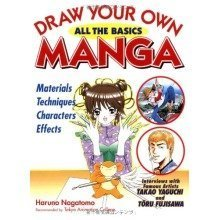 Draw Your Own Manga: All the Basics (draw Your Own Manga Series)