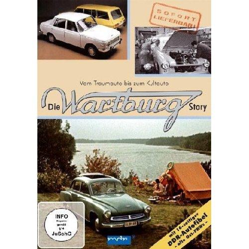 Die Wartburg Story - Vom Traumauto bis zum Kultauto [DVD]