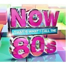 Now Thats What I Call the 80s [CD]