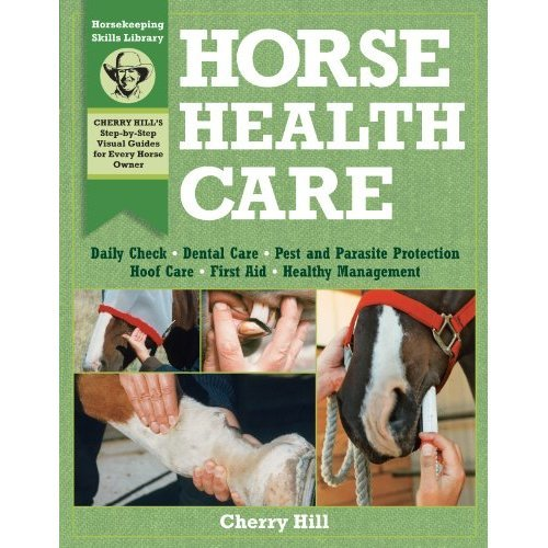 Horse Health Care (Horsekeeping Skills Library)