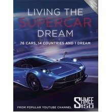 Living the Supercar Dream (shmee150)