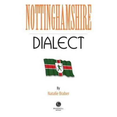 Nottinghamshire Dialect