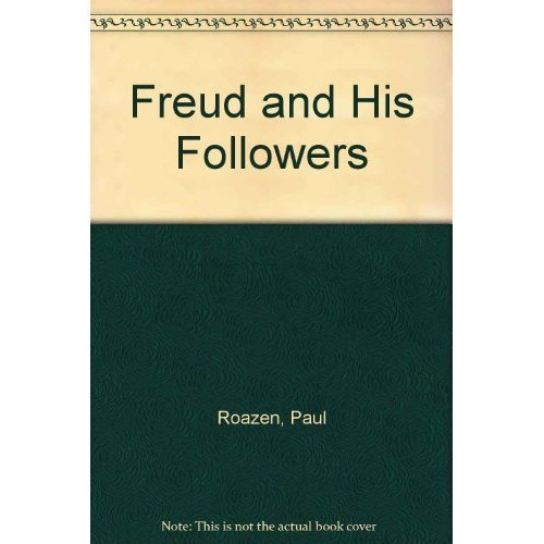 Freud and His Followers (Peregrine Books)