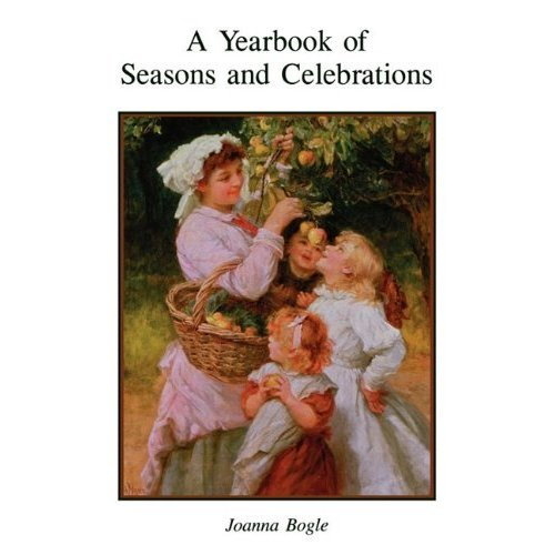 A Yearbook of Seasons and Celebrations