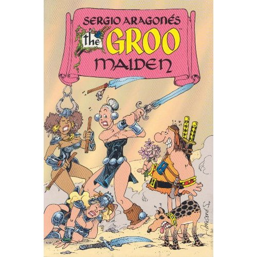 Sergio Aragones' Groo Maiden