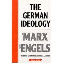 The German Ideology: Introduction to a Critique of Political Economy