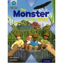 Project X Origins: Purple Book Band, Oxford Level 8: Habitat: The Monster of the Deep