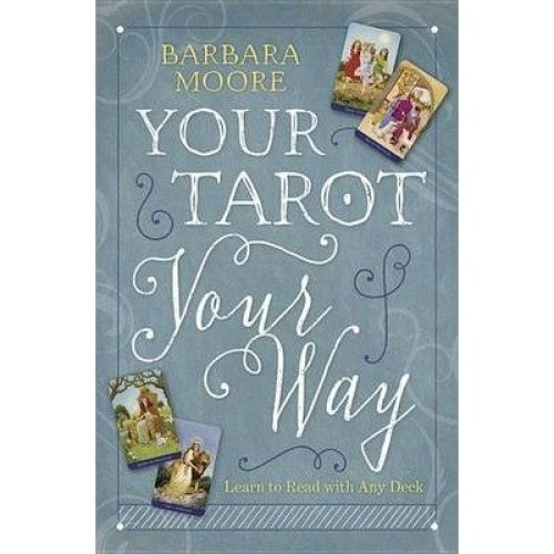 Your Tarot Your Way