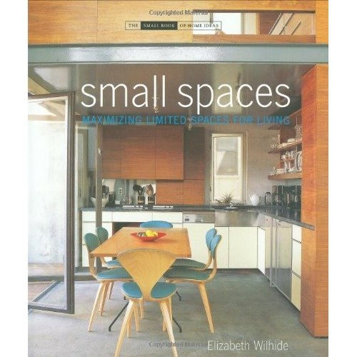 Small Spaces (small Book of Home Ideas)