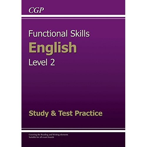 Functional Skills English Level 2 - Study & Test Practice