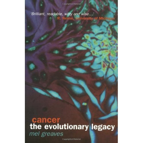 Cancer: The Evolutionary Legacy