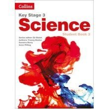 Key Stage 3 Science: Student Book 3