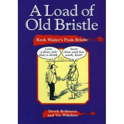 A Load of Old Bristle: Krek Waiter's Peak Bristle (Local Dialect)
