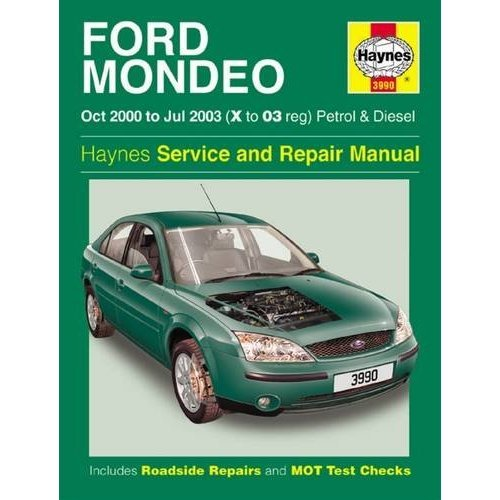 Ford Mondeo Petrol & Diesel (Oct 00 - Jul 03) Haynes Repair Manual: 2000 to 2003 (Haynes Service and Repair Manuals)