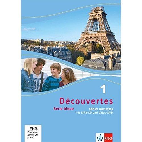 Découvertes Série bleue 1  Cahier d'activités mit MP3-CD und Video-DVD  ab  Klasse 7